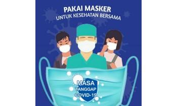PEMAKAIAN MASKER MASA TANGGAP COVID-19